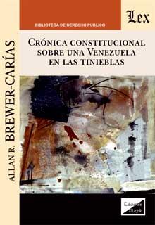 Cronica constitucional sobre una Venezuela en las tinieblas