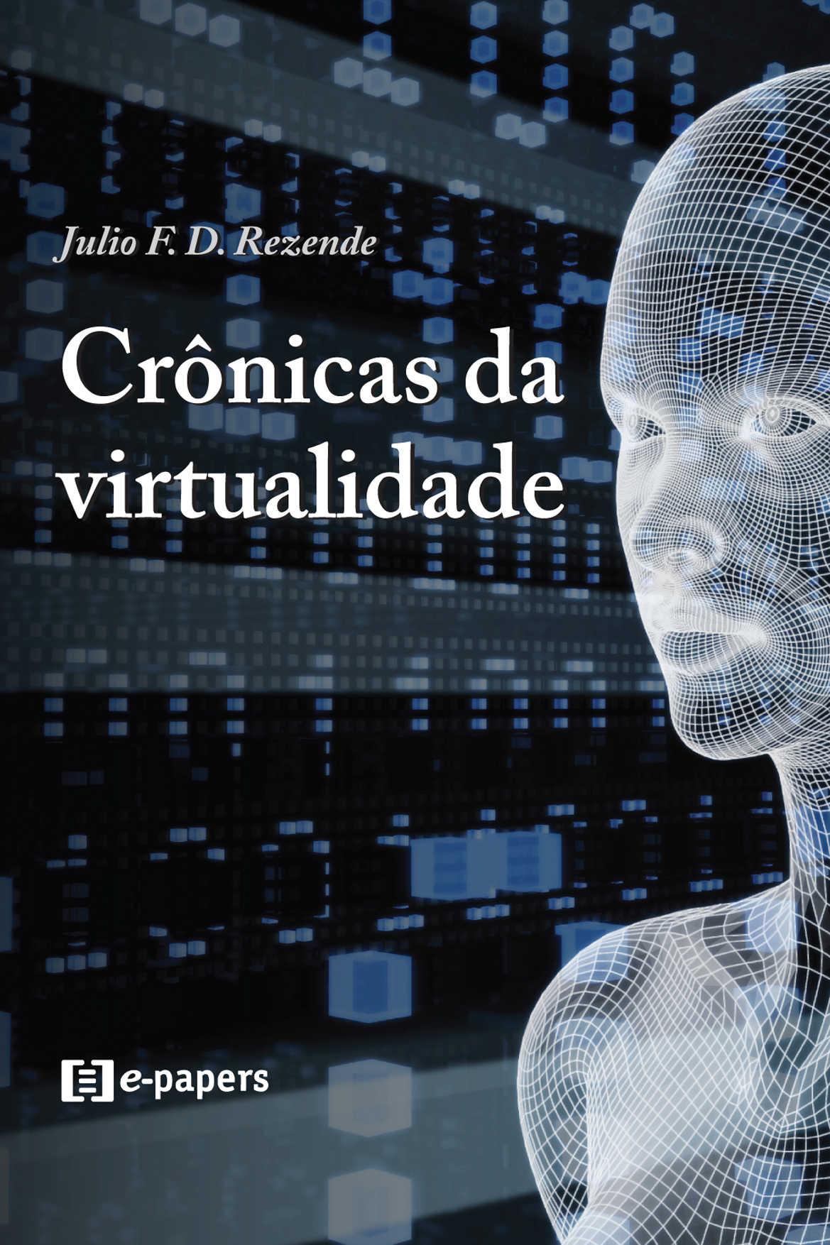 Crônicas da virtualidade