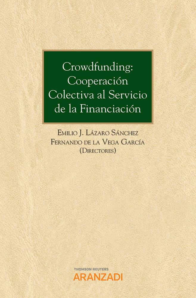 Crowdfunding: cooperación colectiva al servicio de la financiación