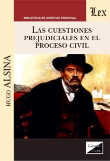 Cuestiones prejudiciales en el proceso civil, las