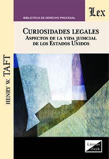 Curiosidades legales. Aspectos de la vida judicial de los Estados Unidos