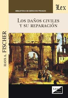 Daños civiles y su reparacion, los