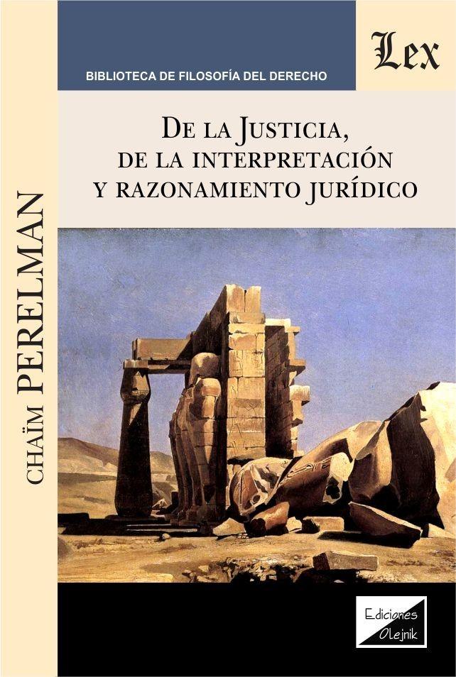 De la justicia, de la interpretación y del razonamiento