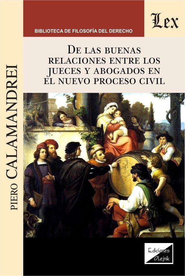 De las buenas relaciones entre los jueces y los abogados en el nuevo proceso civil