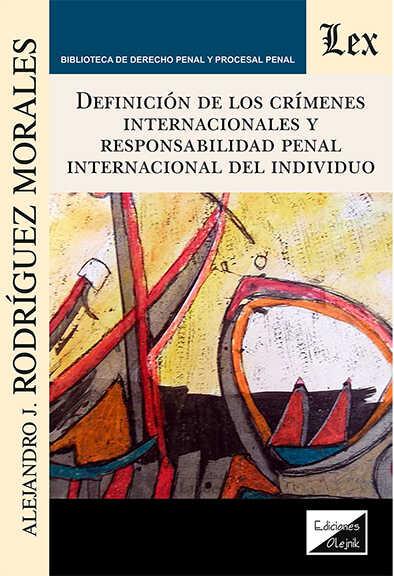 Definiciion de los crímenes internacionales