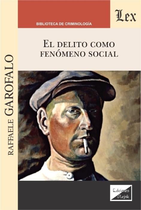 Delito somo fenómeno social, El