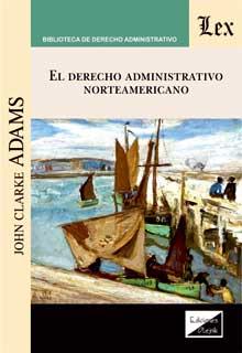 Derecho administrativo norteamericano
