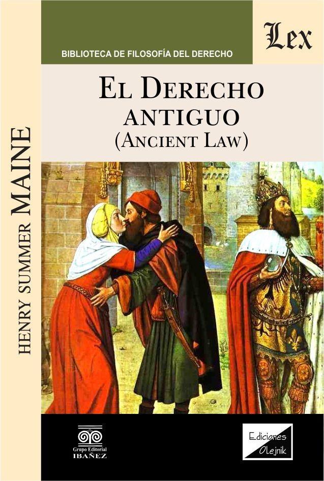 Derecho antiguo. Ancient law. Parte general