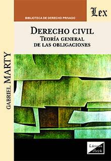 Derecho civil. Teoría general de las obligaciones