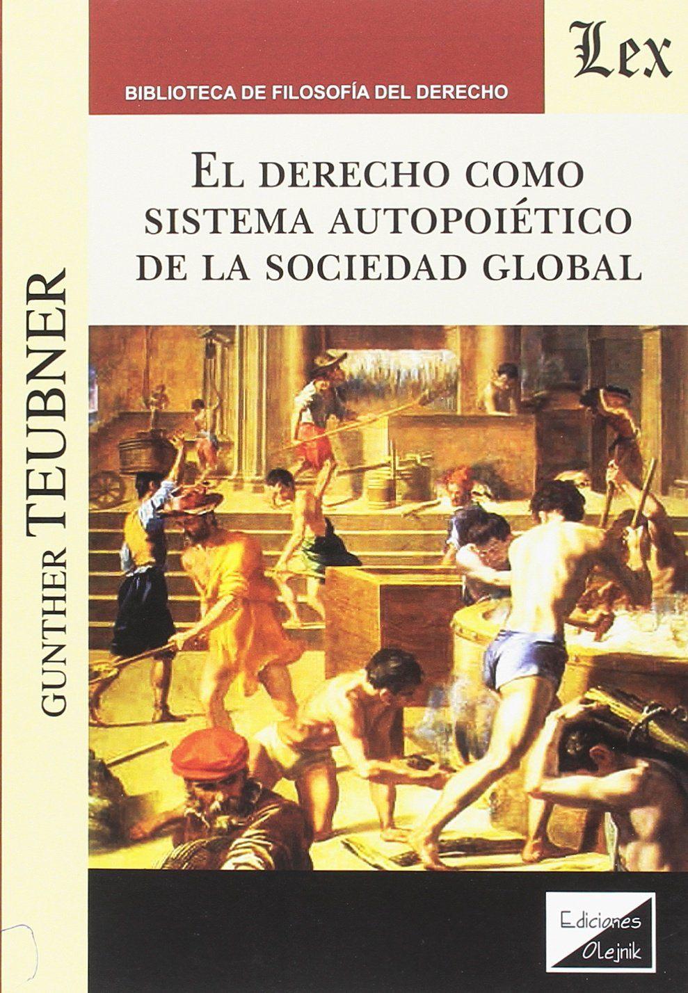 Derecho como sistema autopoiético de la sociedad global, El