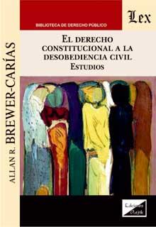 Derecho constitucional a la desobediencia civil