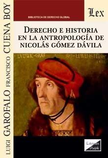 Derecho e historia en la antropologia de Nicolas Gomez Davila