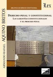 Derecho penal constitucional. Las garantías