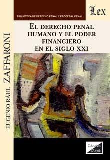 Derecho penal humano y el poder financieo en el