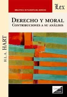 Derecho y moral. Contribuciones a su análisis