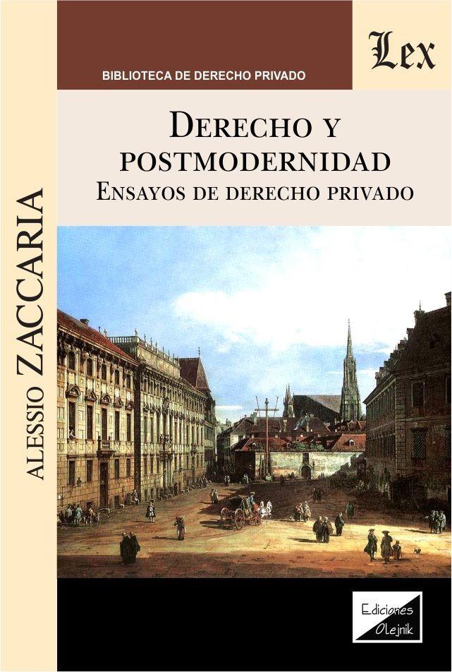 Derecho y postmodernidad. Ensayos de derecho privado