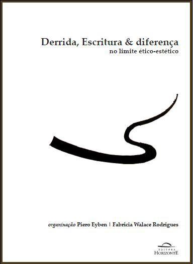 Derrida, Escritura e Diferença no Limite Ético - Estético