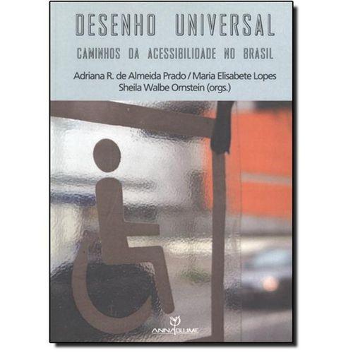 Desenho Universal: Caminhos da Acessibilidade no Brasil