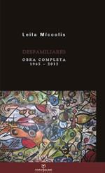 Desfamiliares: Poesia Completa de Leila Míccolis - 1965-2012