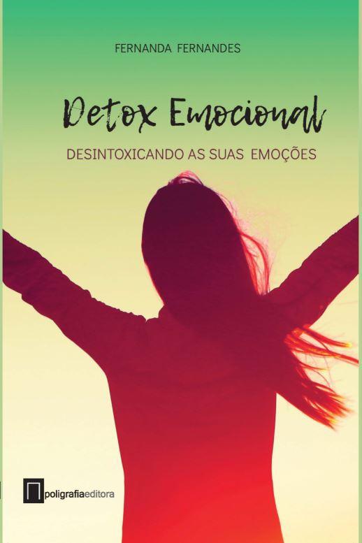 Detox Emocional - desintoxicando as suas emoções