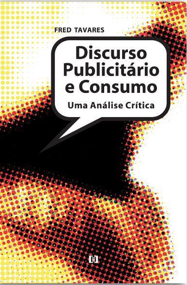 Discurso Publicitário e Consumo: Uma Análise Crítica