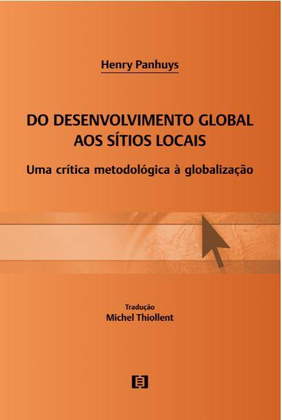 Do Desenvolvimento Global aos Sítios Locais: Uma crítica metodológica à Globalização