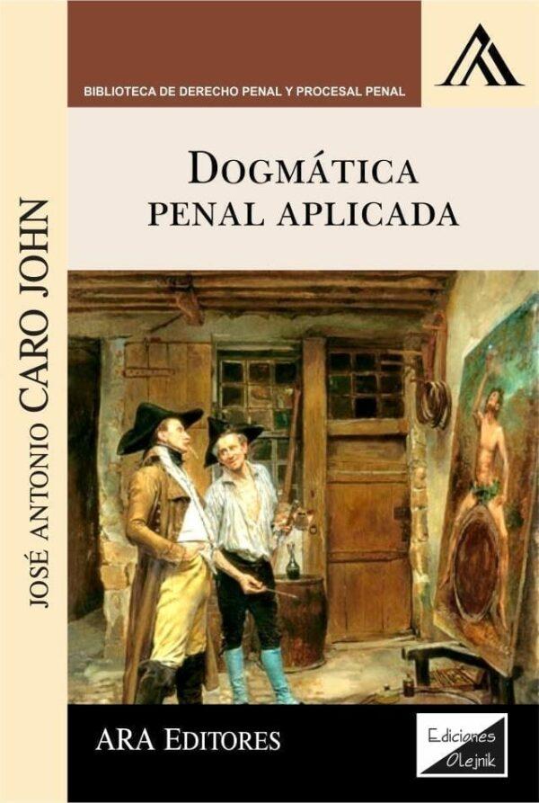 Dogmática penal aplicada