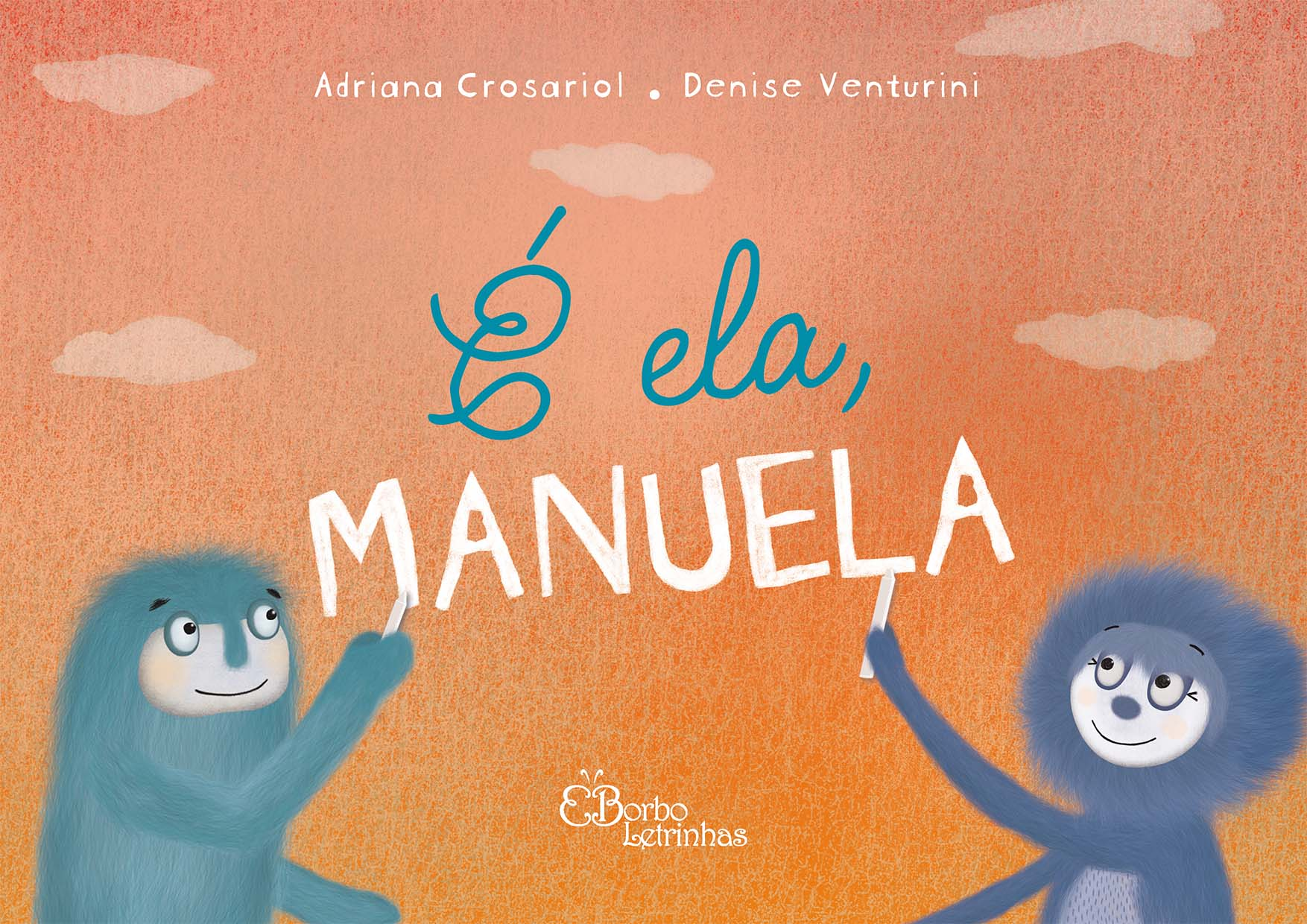 É ela, Manuela