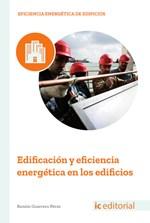 Edificación y eficiencia energética en los edificios