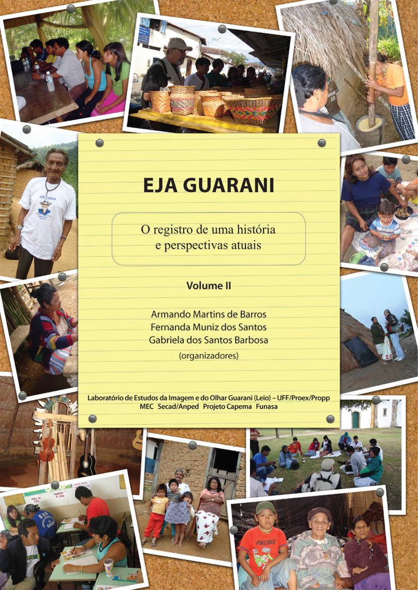 EJA Guarani II: O registro de uma história e perspectivas atuais