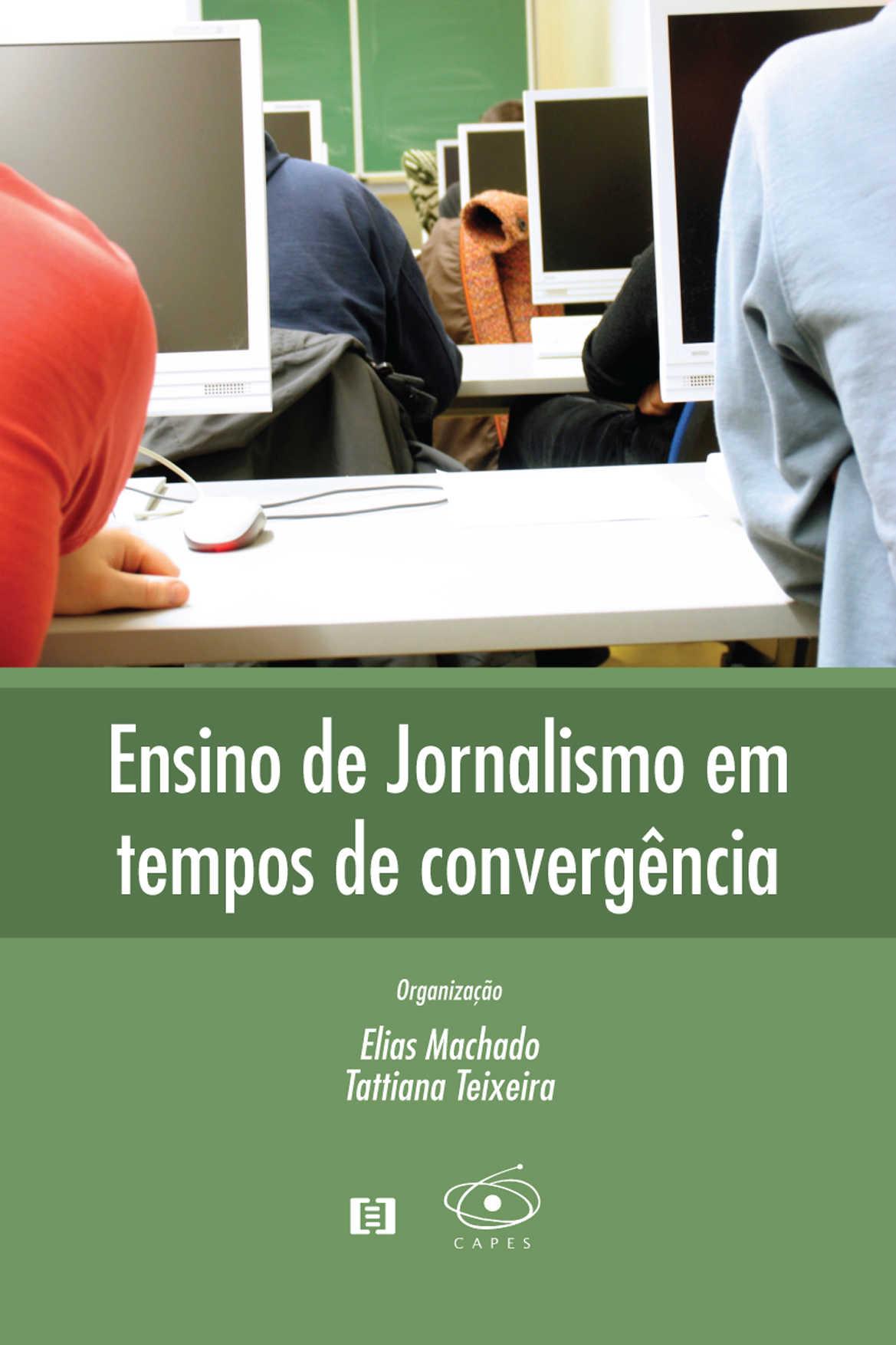 Ensino de Jornalismo em tempos de convergência