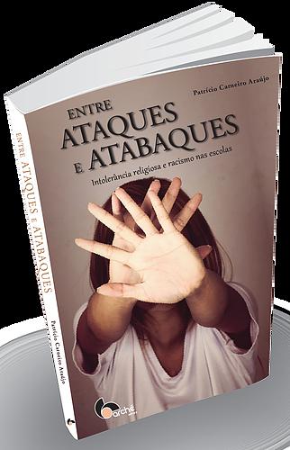 ENTRE ATAQUES E ATABAQUES