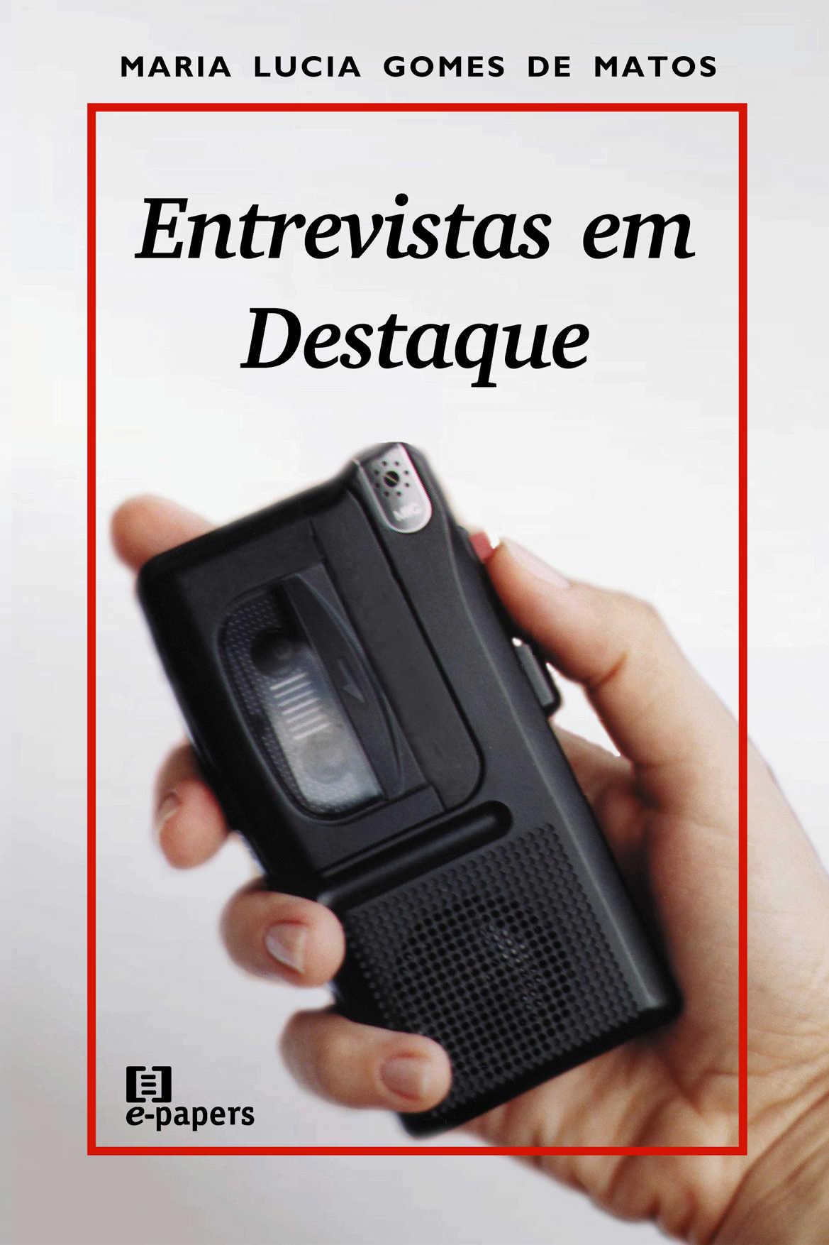 Entrevistas em Destaque