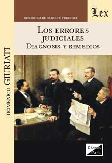 Errores judiciales. Diagnosis y remedios