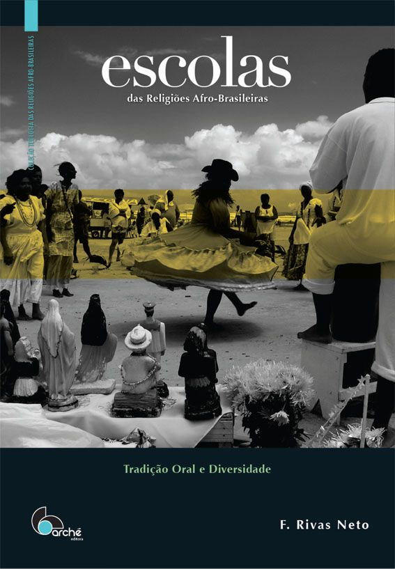 ESCOLAS das Religiões Afro-brasileiras