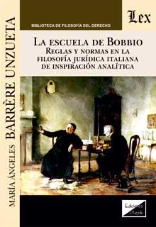 Escuela de Bobbio. Reglas y normas en la filosofía jurídica de