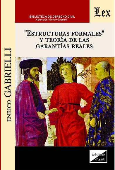 Estructuras formales y teoría de las garantías