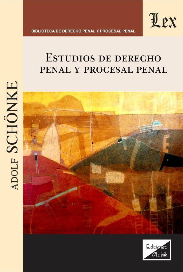 Estudios de derecho penal y procesal penal