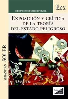 Exposición y crítica de la teoría del estado peligroso