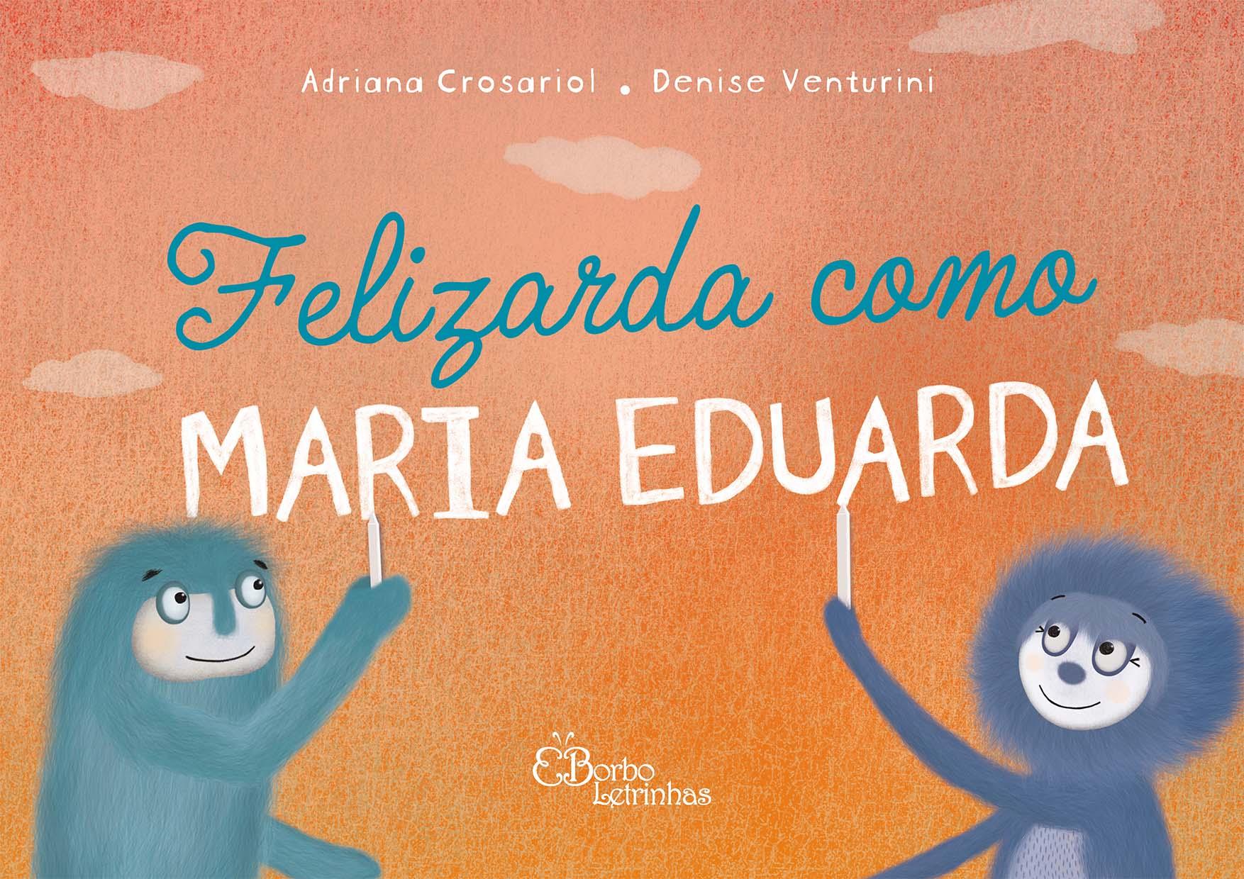 Felizarda como Maria Eduarda
