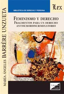 Feminismo y derecho. Fragmentos para un