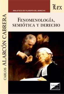 Fenomenología, semiótica y derecho