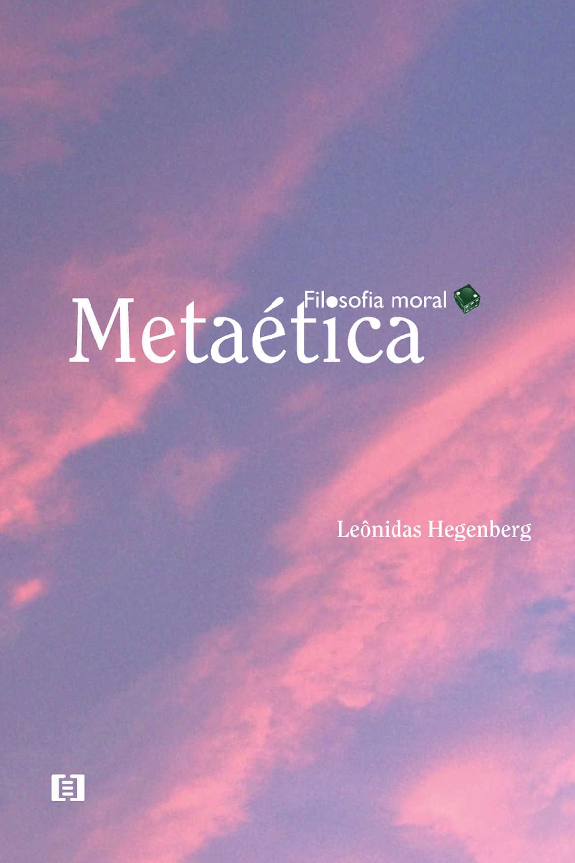 Filosofia moral v. 2: Metaética