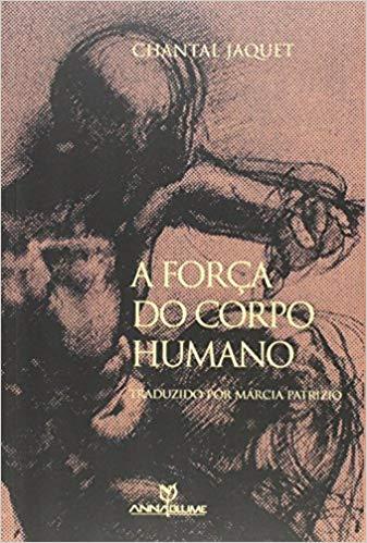 Força do Corpo Humano, A