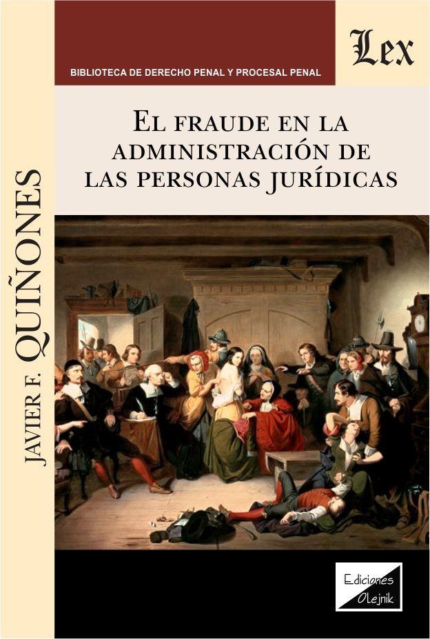 Fraude en la administracion de las persomas juridicas
