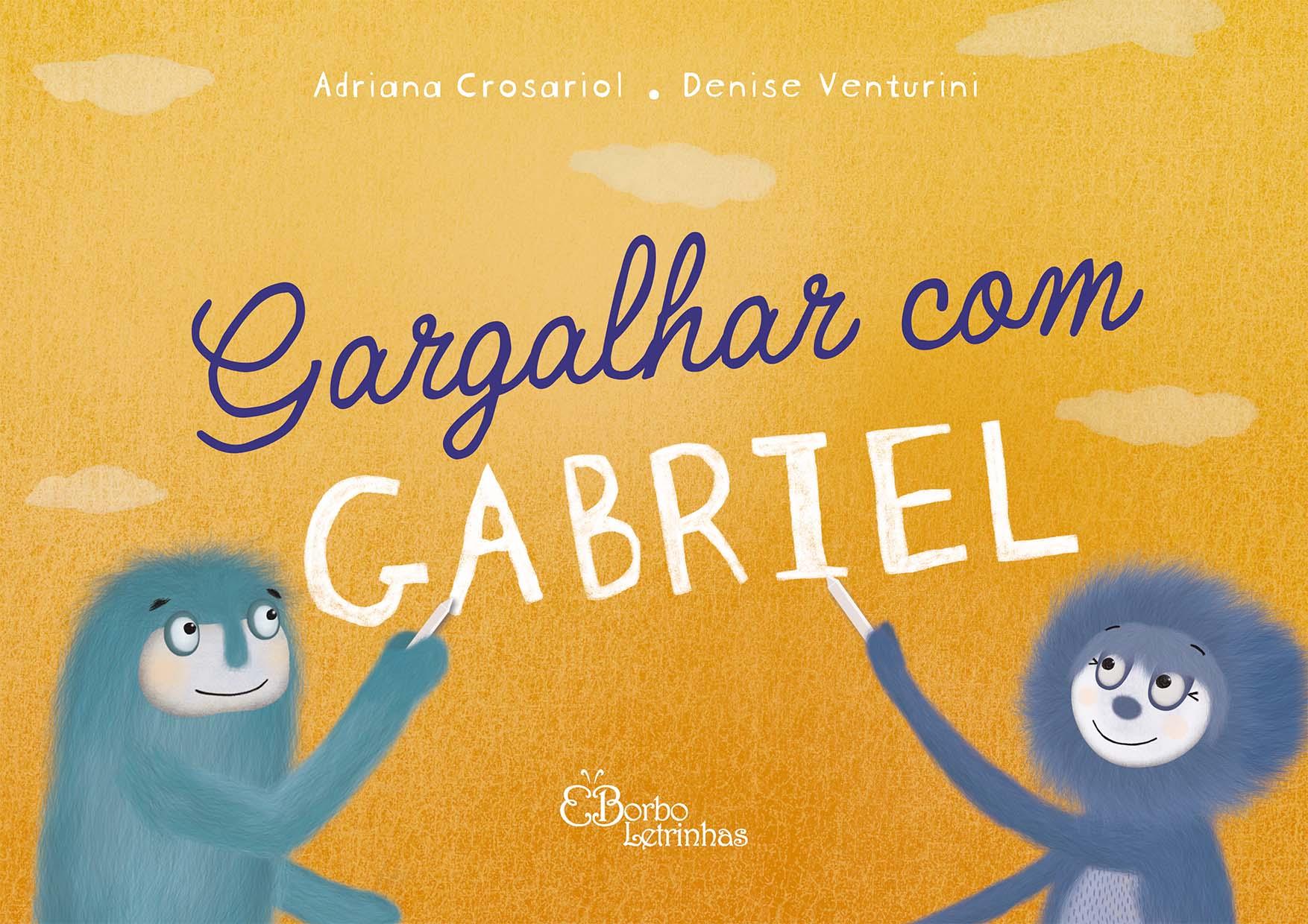 Gargalhar com Gabriel