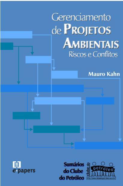 Gerenciamento de Projetos Ambientais: Riscos e Conflitos