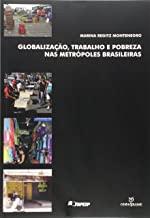 Globalização, Trabalho e Pobreza nas Metrópoles Brasileiras
