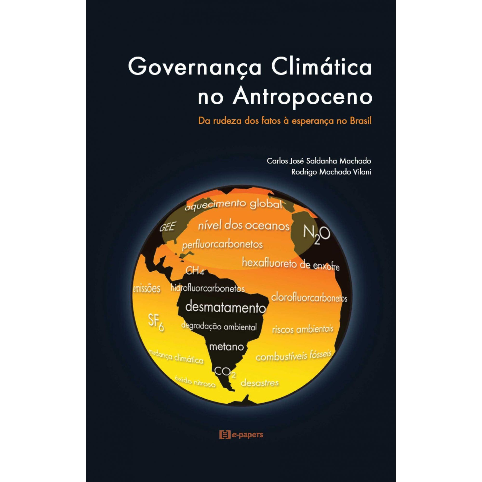 Governança Climática no Antropoceno: Da rudeza dos fatos à esperança no Brasil