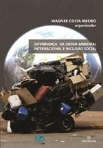 Governança da Ordem Ambiental Internacional  e Inclusão Social